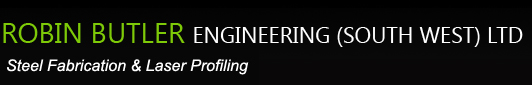 Robin Butler Engineering - Steel Fabrication & Laser Profiling